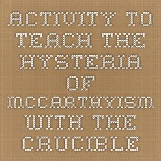 Activity to teach the hysteria of McCarthyism with The Crucible
