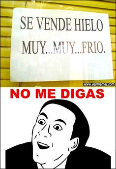¡No me digas! Spanish Jokes, Funny Spanish Memes, Stupid Funny Memes, Spanish Class, Funny Moments, Best Memes, Travel Quotes, Funny Pictures, Funny Pics
