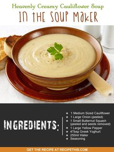 Recipe This   40 Soup Maker Recipes To Cook In The Soup Machine Slimming World Soup Recipes, World Recipes, Creamy Cauliflower Soup, Cauliflower Soup Recipes, Cheesy Potato Soup, Homemade Soup, Cooking Recipes, Diabetic Recipes, Tasty