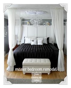 Raising up Rubies: a once upon a time master bedroom remodel ♥ Romantic bedroom ideas Dream Bedroom, Home Bedroom, Master Bedroom, Bedroom Decor, Bedroom Black, Bedroom Ideas, Bedroom Inspiration, White Bedrooms, Suites
