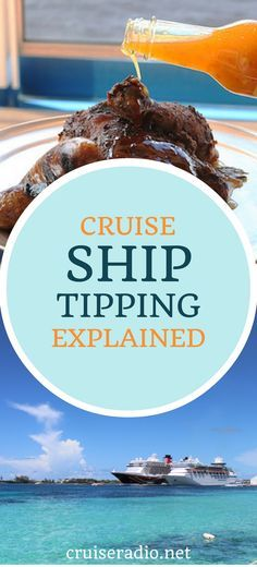 Cruise Ship Tipping Explained