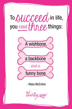 You definitely need a funny bone :)