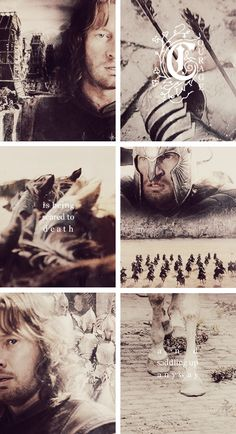 """Faramir: """"Courage is being scared to death and saddling up anyway"""""""