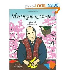 The Origami Master: Nathaniel Lachenmeyer, Aki Sogabe: 9780807561348: Amazon.com: Books