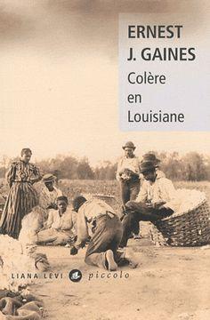 Ernest J. Gaines, Colère en Louisiane Médiathèque : R GAI