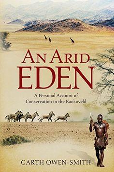 An Arid Eden von Garth Owen-Smith http://www.amazon.de/dp/1868423638/ref=cm_sw_r_pi_dp_JcTvwb07TA0GC