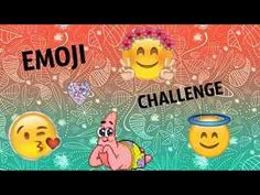 Emoji Challenge!!!