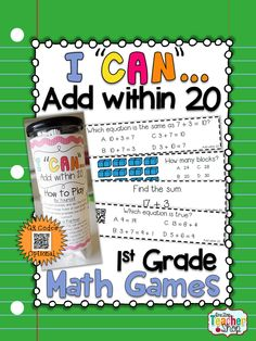 """This """"I CAN"""" Math game covers all standards for ADDING within 20 in 1st grade. Perfect for Guided Math & Test Prep! {Common Core} With QR codes! Paid"""