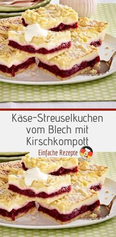 Cheese crumble cake from a tin with cherry compote- Käse-Streuselkuchen vom Blech mit Kirschkompott Ingredients pieces): 750 g flour 600 g butter 500 g sugar 1 pinch of salt 2 packets of vanilla sugar - Easy Smoothie Recipes, Easy Cookie Recipes, Easy Smoothies, Cupcake Recipes, Snack Recipes, Snacks, Cherry Compote, Cake Mix Cookies, Coconut Recipes