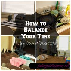 Four ways to balance your time as a work at home mom. These ideas are AMAZING and so helpful! Tip #2 is my favorite.