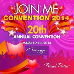 Join the Fun and Me @ Passion Parties 20th Convention March 9-13, 2014