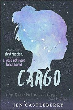 Amazon.com: Cargo (The Reservation Trilogy Book 1) eBook: Jen Castleberry: Kindle Store