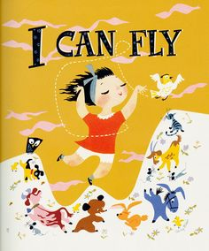 """Mary Blair's cover illustration for """"I Can Fly,"""" 1950, gouache. (Courtesy Penguin Random House LLC / Eric Carle Museum of Picture Book Art)"""