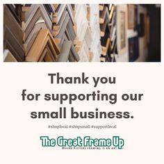 Thank You For Shopping Small - The Great Frame Up