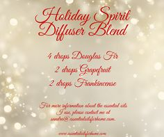 Holiday Spirit Diffuser Blend #douglasfir #grapefruit #frankincense For more information about the essential oils I use, please contact me at sandra@essentialoilsforhome.com.