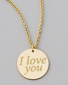 """Roberto Coin-USD: 600 Yellow Gold I Love You Necklace 18-karat solid yellow gold. """"I love you"""" engraved on flat circular pendant. Pendant, 1/2"""" diameter. Delicate chain necklace, 16""""L. Lobster clasp with signature ruby, dedicated as a secret gift of good wishes from the designer."""
