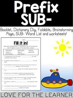 This product includes a variety of activities for learning Contractions! It includes:- Anchor Chart Sub- - Word List Sub- - Brainstorming sheet - What is it?- Students have to sort through a list of words and cut and paste words with sub- under the correct flap- Color and write it- Students have to color all the words with the prefix sub- in one color and all the words that dont have the prefix sub in another color- Match the meaning- Students have to match the sub- words given with the…