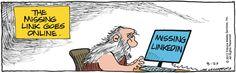 Missing link, online. Bound and Gagged on GoComics.com #humor #comics #LinkedIn #SocialMedia