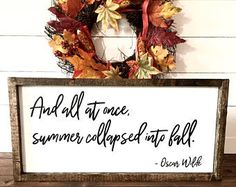 Wood Sign-Wood sign for home, wood signs sayings, fall signs, farmhouse signs, fall decor, and all at once summer collapsed into fall, rustic, farmhouse, home decor, diy decor, living room, family room, dining room, kitchen, bedroom, hallway, fall decor #afflink