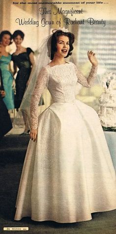a magnificent gown of radiant beauty Montgomery Ward, 1960s Wedding Dresses, Antique Wedding Dresses, Vintage Wedding Photos, Vintage Bridal, Bridal Dresses, Wedding Gowns, Vintage Weddings, Vintage Outfits, Vintage Gowns