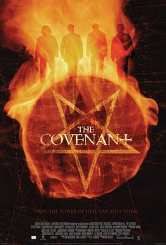 The Covenant , starring Steven Strait, Sebastian Stan, Toby Hemingway, Taylor Kitsch. Four young men who belong to a supernatural legacy are forced to battle a fifth power long thought to have died out. Another great force they must contend with is the jealousy and suspicion that threatens to tear them apart. #Action #Fantasy #Horror #Thriller