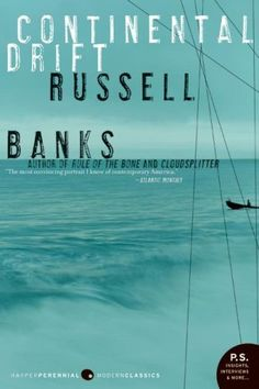 "Continental Drift (P.S.) by Russell Banks, http://www.amazon.com/dp/0060854944/ref=cm_sw_r_pi_dp_SoG6qb0687X2H  Read about this book in another book: I am completely flummoxed!  Someone wrote that the protagonist is a ""moral"" man trying to do right in an amoral world…. If this guy represents the morality of contemporary Americans, than we are a sad and pathetic lot.  I don't understand the allure of this book."