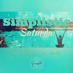 #SimplisticSaturday Having simple, bite size goals allow action steps that are easy to implement. What is one thing you can simplify in your life that will give you ease and clarity? #jhoannarae #soulgeniussynergist #yoursoulsynergy