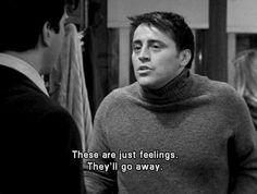 movie quotes 25 Joey Tribbiani Quotes College Students Can Burst Out During The Holidays Frases Friends, Tv: Friends, Friends Moments, Friends Tv Show, Joey Friends Quotes, Friends Series Quotes, Friend Quotes, Funny Moments, Joey Tribbiani