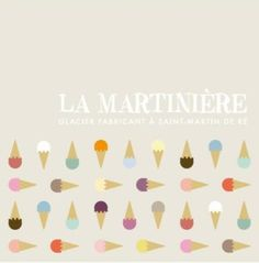 La Martiniere ice-creams. Ile de Re