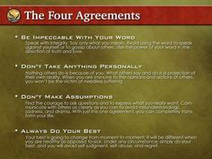 The 4 Agreements (between your self(s), the community and the world)