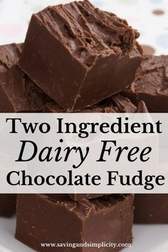 Dairy Free Chocolate Fudge Have you given up dairy? Do you miss chocolate? Try this amazing dairy free chocolate fudge recipe. You only need two ingredients and a few minutes. Related posts: Easy, No-Fail Vegan Chocolate Fudge Dairy Free Deserts, Dairy Free Fudge, Dairy Free Baking, Dairy Free Treats, Dairy Free Diet, Dairy Free Cookies, Gluten Dairy Free, Dairy Free Truffles, Dairy Free Breakfasts
