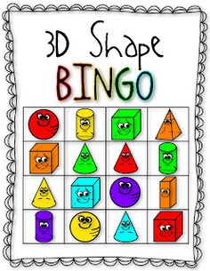 3D Shape BINGO!  Color bingo too??? What a great activity to help them learn shapes and colors...and numbers...oh the possibilities!