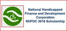 NHFDC 2016 Scholarship - nhfdc.nic.in For Disabled Students.Trust Fund - Scholarship Scheme,National Fund Scheme, NHFDC - Address, NHFDC 2016 Process to Apply