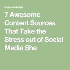 7 Awesome Content So...