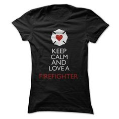 Keep Calm and Love A Firefighter - #crewneck sweatshirts #shirt designs. GET YOURS => https://www.sunfrog.com/LifeStyle/Keep-Calm-and-Love-A-Firefighter.html?id=60505
