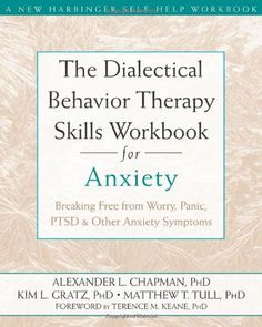BIGWORDS.com   Cheapest copy of The Dialectical Behavior Therapy Skills Workbook for Anxiety: Breaking Free from Worry, Panic, PTSD, and Oth...