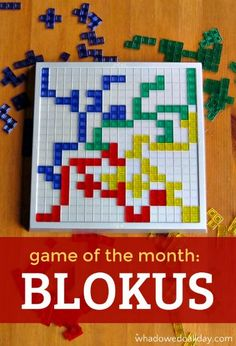 Blokus is fun for the whole family. It's a Mensa Select game so you can feel super smart!