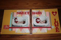 Scrapbooking layout sweet baby.  I think this was a class by Cathy Harper.