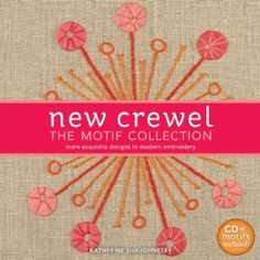 New Crewel: The Motif Collection