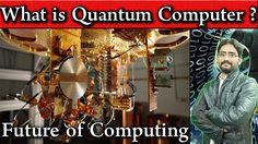 What is Quantum Computers | Future of Computing | Quantum Computers Expl...
