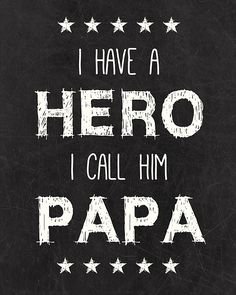 Happy fathers day sayings day quotes from daughter son,Funny happy father's day messages from wife husband to dad.Best sayings for daddy on 2016 year father day.Dad is my hero,role model,best friend sayings. You Are My Superhero, Grandpa Quotes, Grandfather Quotes, Mom And Dad Quotes, Best Dad Quotes, Grandfather Gifts, Mother Quotes, Father Daughter Quotes, Father Father