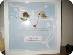 wedding gift (my inspiration you can find here: http://de.dawanda.com/product/13990162-Gechenk-zur-Hochzeit-Personalisiert)