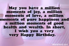 Short Birthday Wishes For Best Friend ~ Wish you a very happy birthday quotes and wishes for friends and