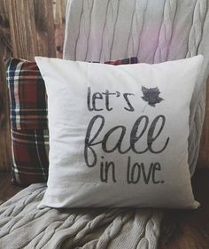 "Cute ""let's fall in love"" pillow"
