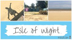 Isle of Wight | Day Out