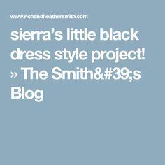 sierra's little black dress style project! » The Smith's Blog