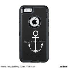 Heave The Anchor OtterBox iPhone 6/6s Case