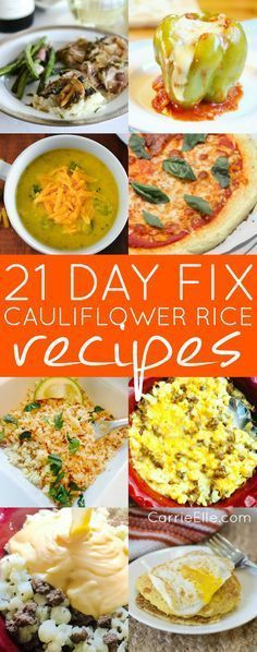 21 Day Fix Cauliflower Rice Recipes