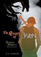 In an alternate world where industrialization has caused many species of carbon-eating dragons to thrive, Owen, a slayer being trained by hi...