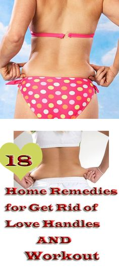 Home Remedies Care — 18 Home Remedies to Get Rid of Love Handles in 15...
